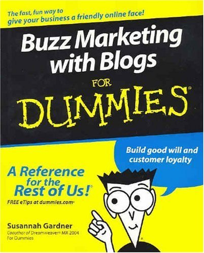 《Buzz Marketing with Blogs for Dummies》
